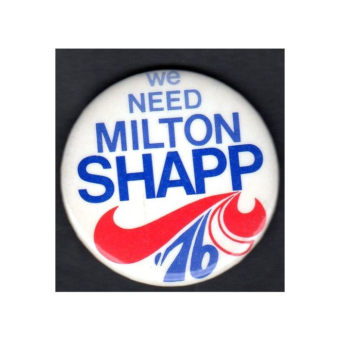 Milton Shapp for President /'76 bumper sticker and pin